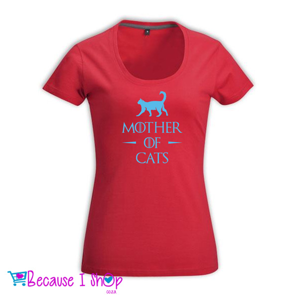 Mother Of Cats Ladies Low Scoop Neck T Shirt Because I