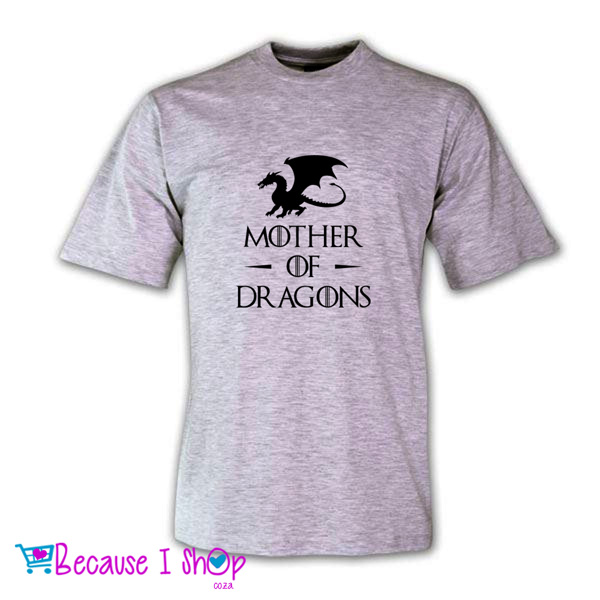"""MOTHER OF DRAGONS"" T-Shirt Range"