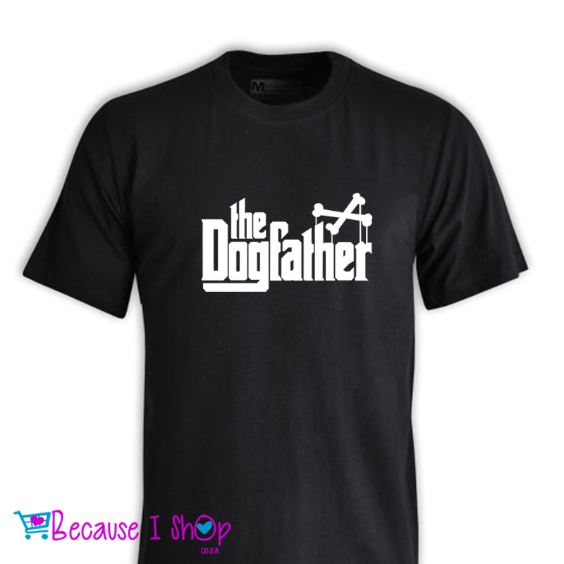 """the DogFather"" T-Shirt Range"