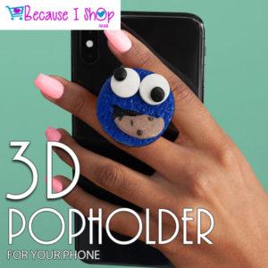 3D PopHolders